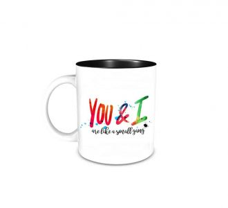 Fabulous You And I Are Like A Small Gang Mug Comprising Of Ceramic