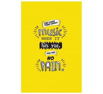 Fantastic You Feel No Pain Poster Containing Paper