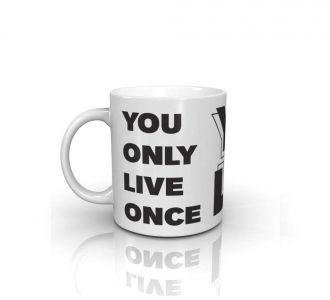 Wonderful You Only Live Once Mug Prepared By Using Ceramic