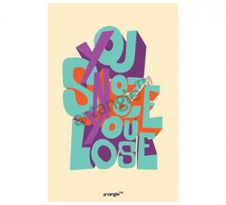Gorgeous You Snooze You Lose Poster Produced From Paper